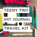 How to make a tiny art journal kit & create art every day