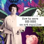 How to save BIG MONEY on art supplies