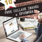 10 more places to get free images for digital collages